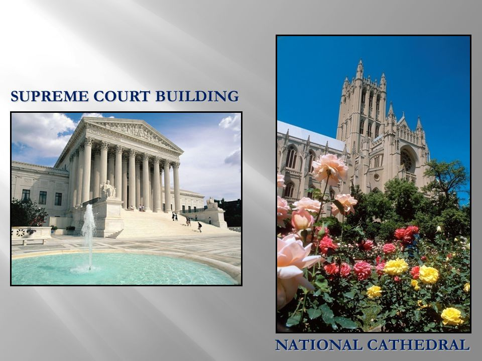 SUPREME COURT BUILDING NATIONAL CATHEDRAL