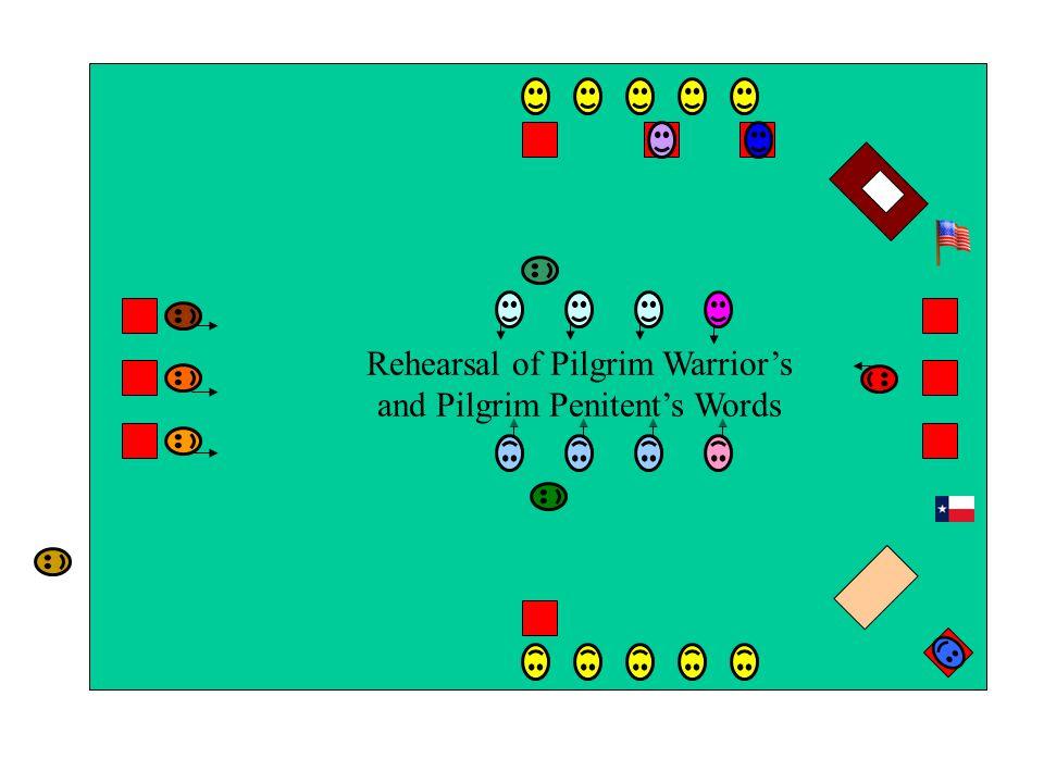Rehearsal of Pilgrim Warrior's and Pilgrim Penitent's Words
