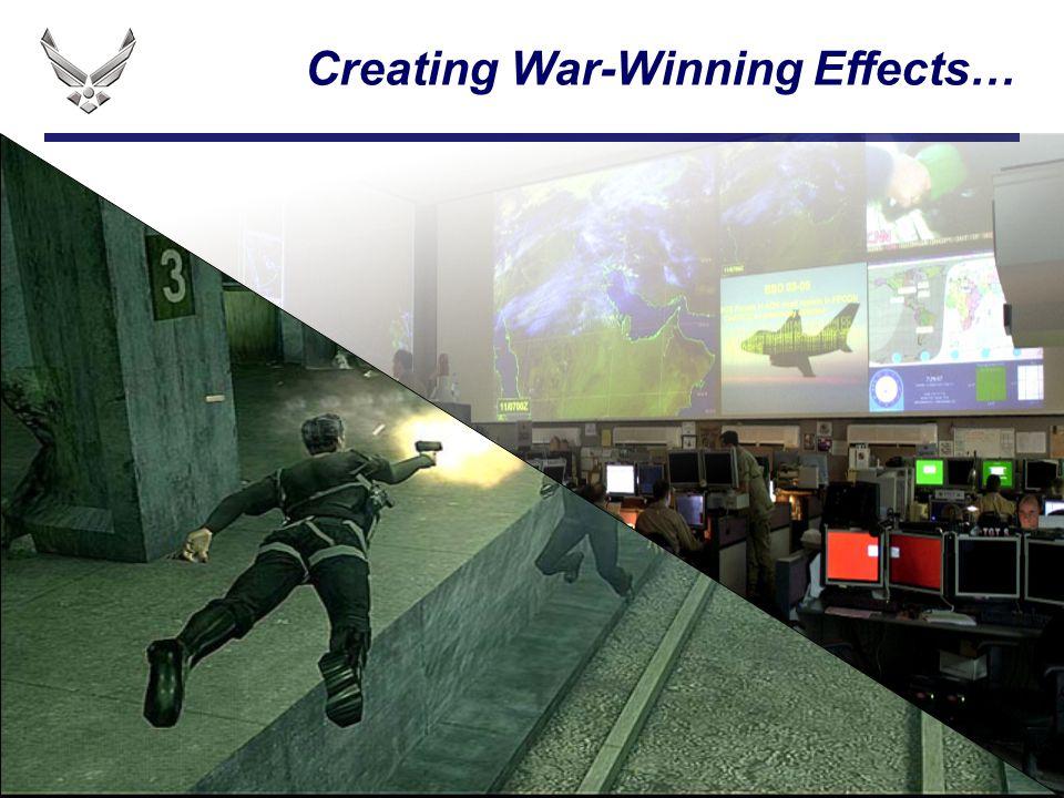 I n t e g r i t y - S e r v i c e - E x c e l l e n c e Creating War-Winning Effects…