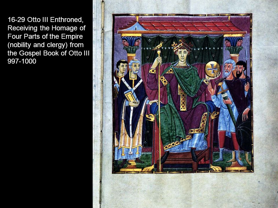 16-29 Otto III Enthroned, Receiving the Homage of Four Parts of the Empire (nobility and clergy) from the Gospel Book of Otto III 997-1000