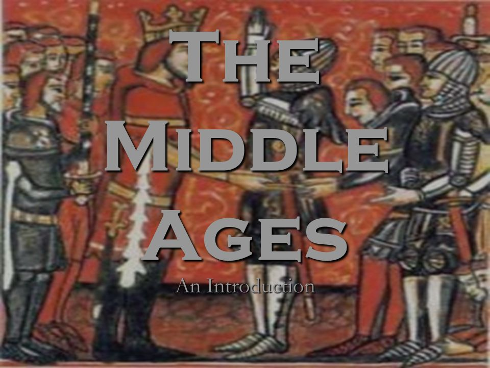 The Middle Ages An Introduction