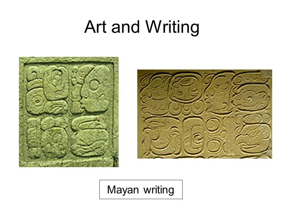Art and Writing Mayan writing
