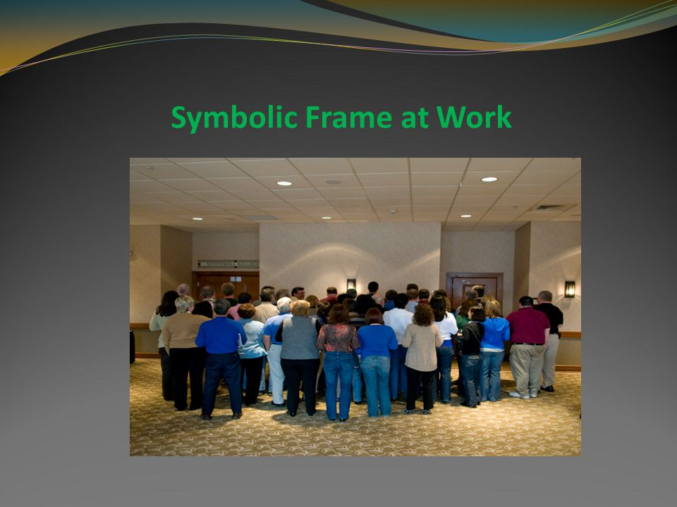 Symbolic Frame at Work