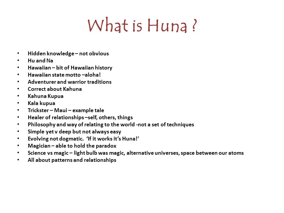 What is Huna .
