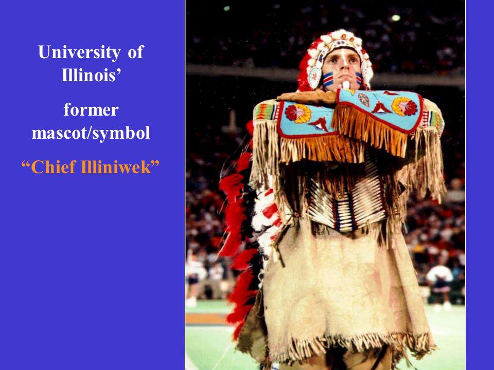 "University of Illinois' former mascot/symbol ""Chief Illiniwek"""