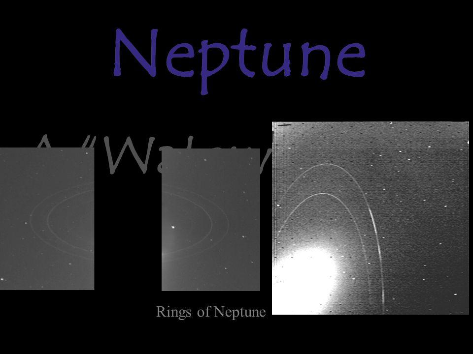 Neptune A Watery Grave Neptune Rings of Neptune