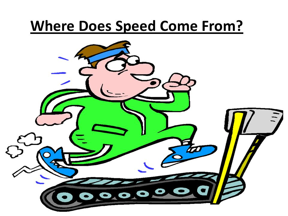 Where Does Speed Come From