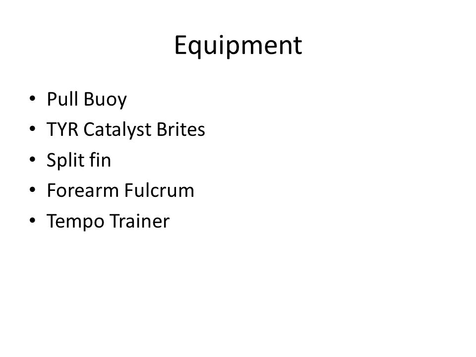 Equipment Pull Buoy TYR Catalyst Brites Split fin Forearm Fulcrum Tempo Trainer