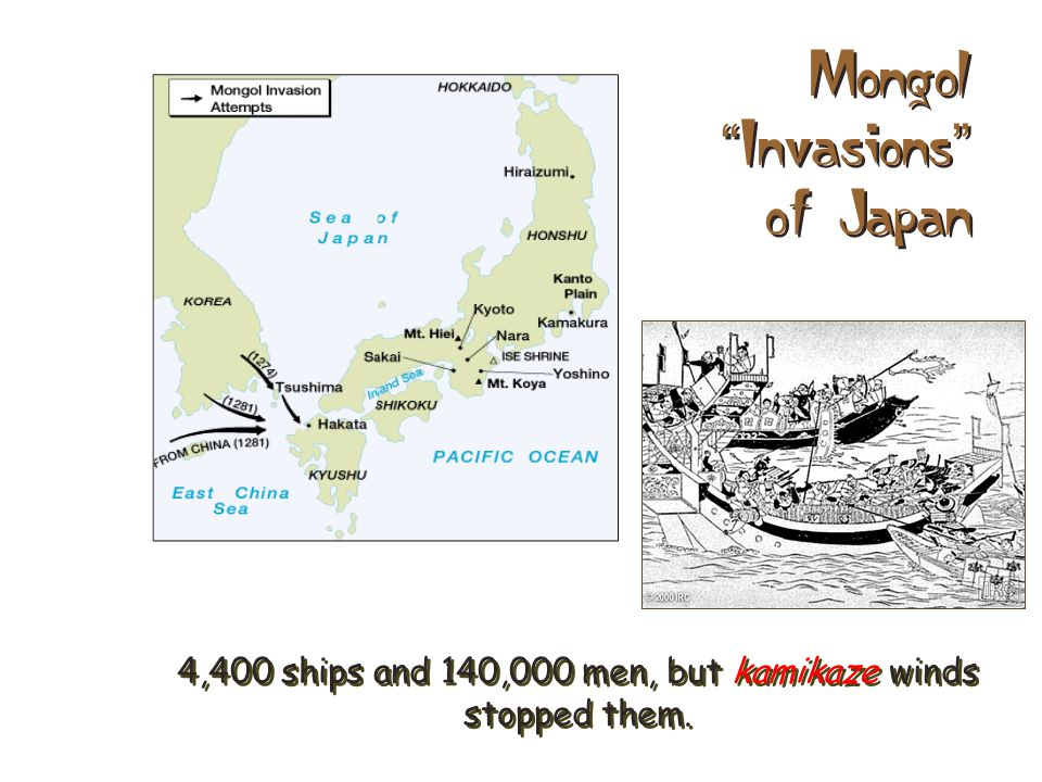 8. Mongolian Conquest A. The Mongolian conquest of China and Korea threatened Japan.