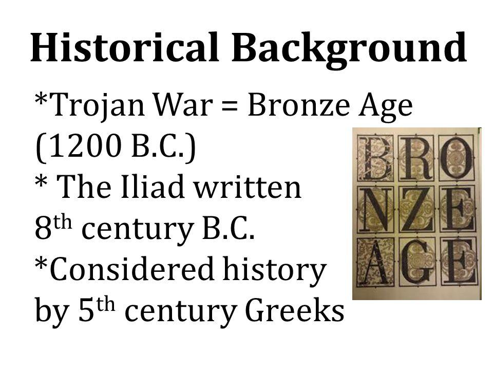 Terminology Achaians = Greeks (also Danaans and Argives Troy = Tenedos, Ilion, city of Ilos Priam's city Phthia = Achilles' home Myrmodons = warriors from Phthia Apollo = Smintheus Agamemnon = Atreides, son of Atreus
