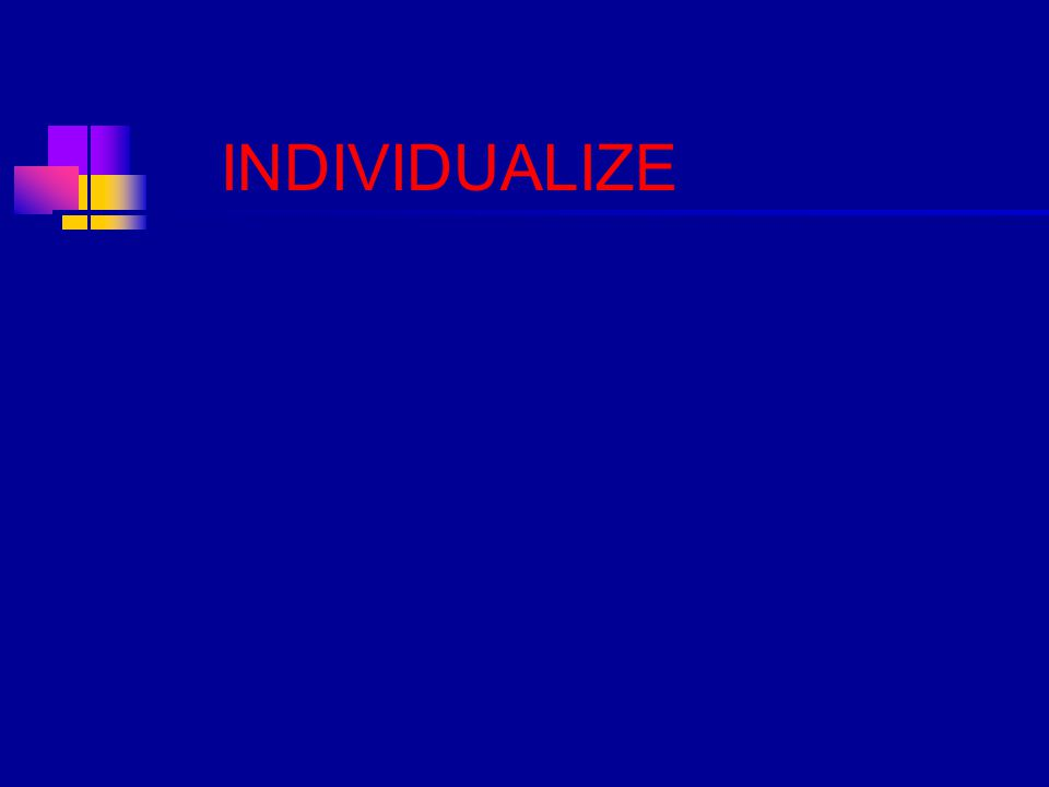 INDIVIDUALIZE