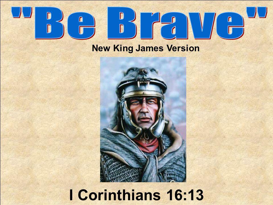 I Corinthians 16:13 New King James Version