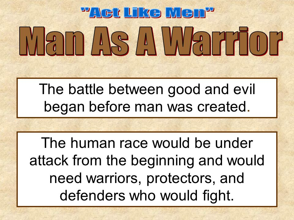  Men are to fight for their families.