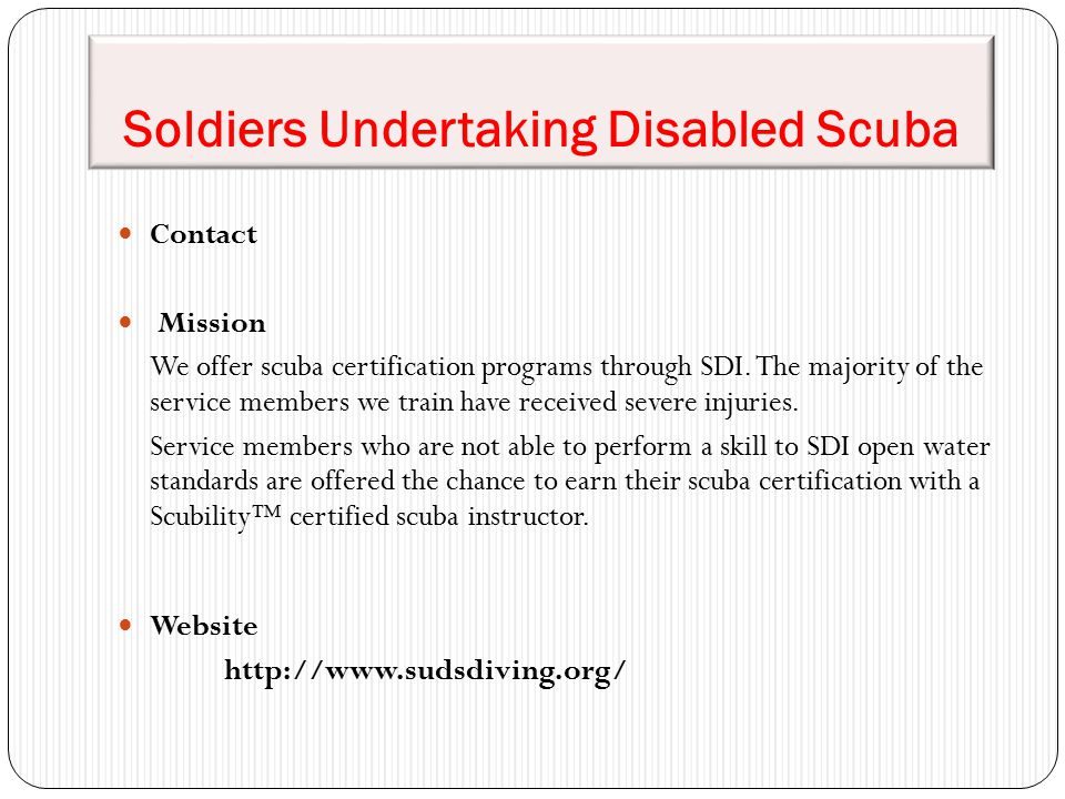 Soldiers Undertaking Disabled Scuba Contact Mission We offer scuba certification programs through SDI.