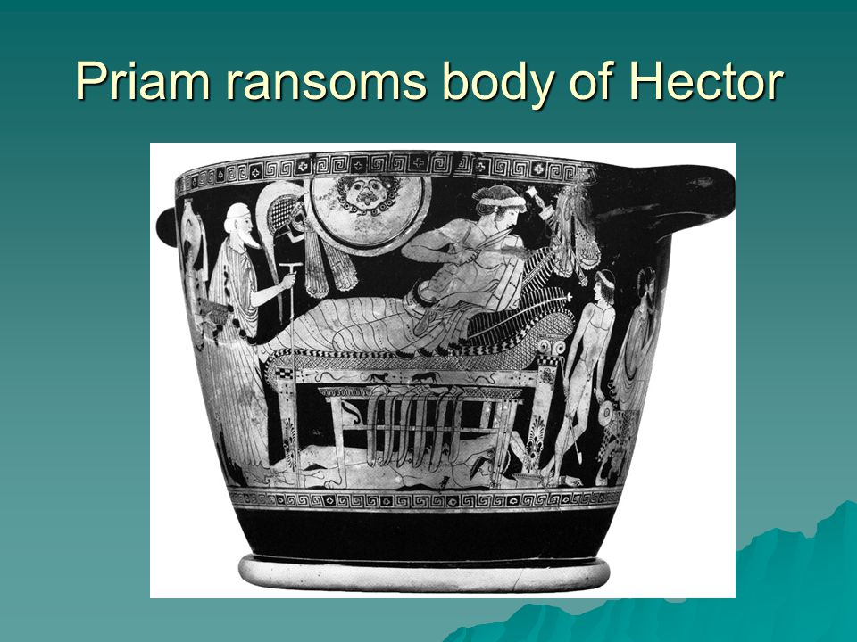 Priam ransoms body of Hector