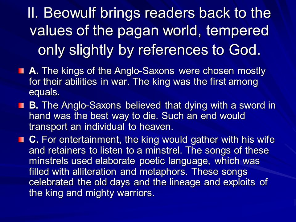 III.Beowulf was one of these epic poems.