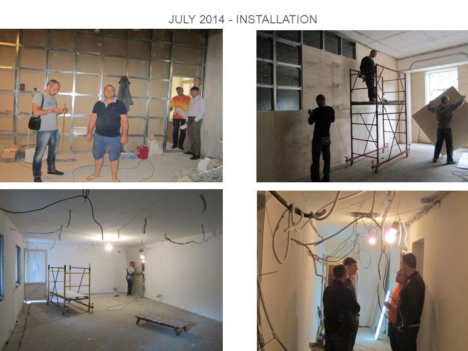 JULY 2014 - INSTALLATION