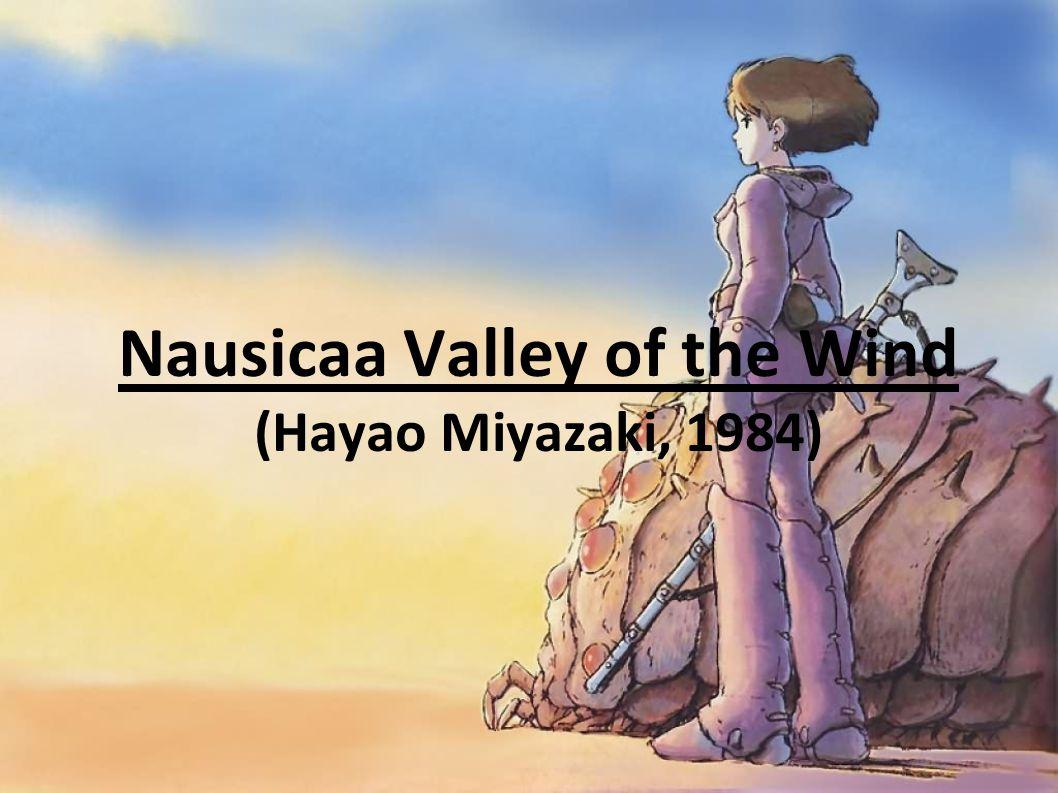 Nausicaa Valley of the Wind (Hayao Miyazaki, 1984)