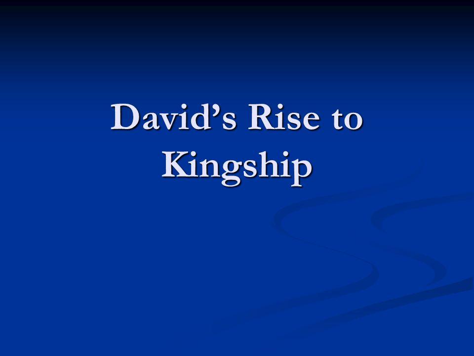 David's Rise to Kingship