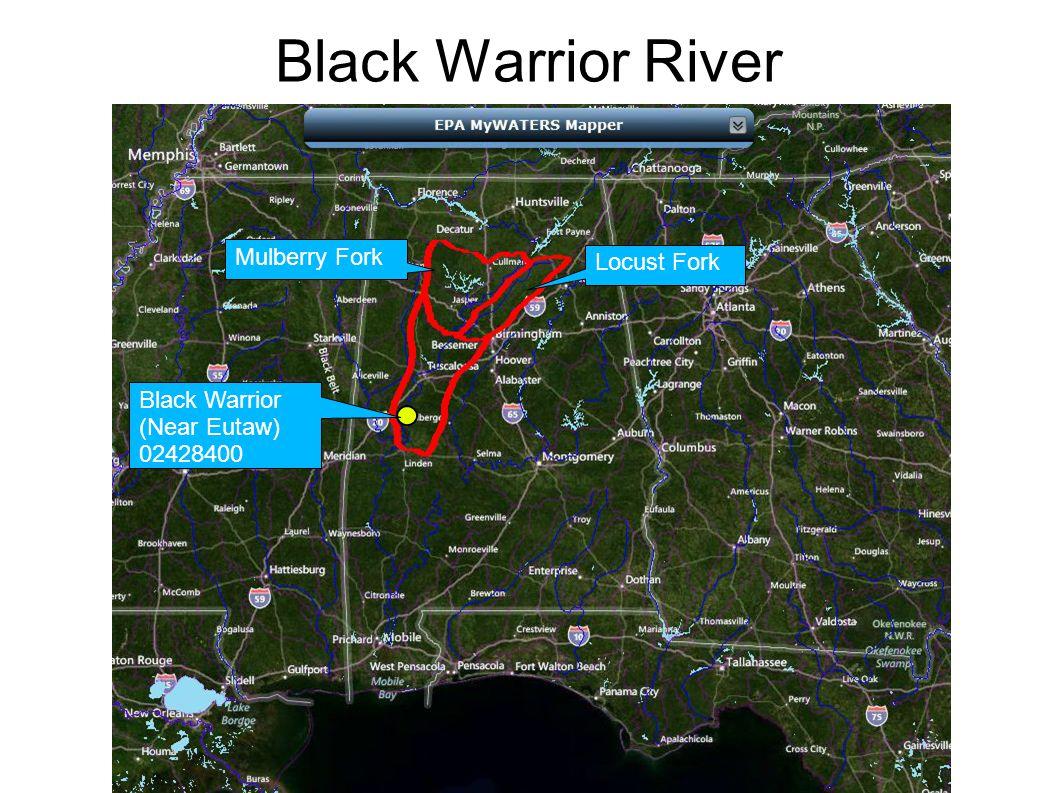 Black Warrior River Black Warrior (Near Eutaw) 02428400 Locust Fork Mulberry Fork