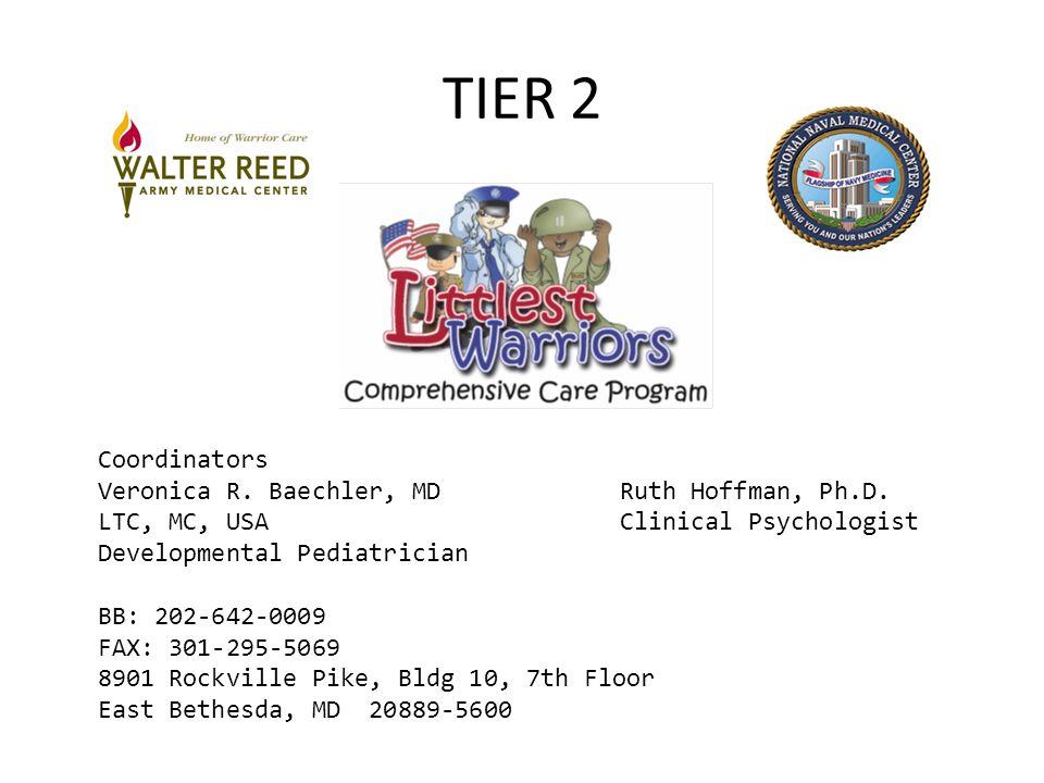 TIER 2 Coordinators Veronica R. Baechler, MDRuth Hoffman, Ph.D.