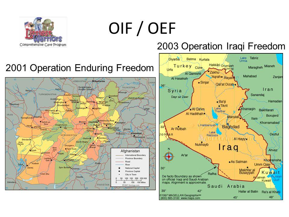 OIF / OEF 2003 Operation Iraqi Freedom 2001 Operation Enduring Freedom
