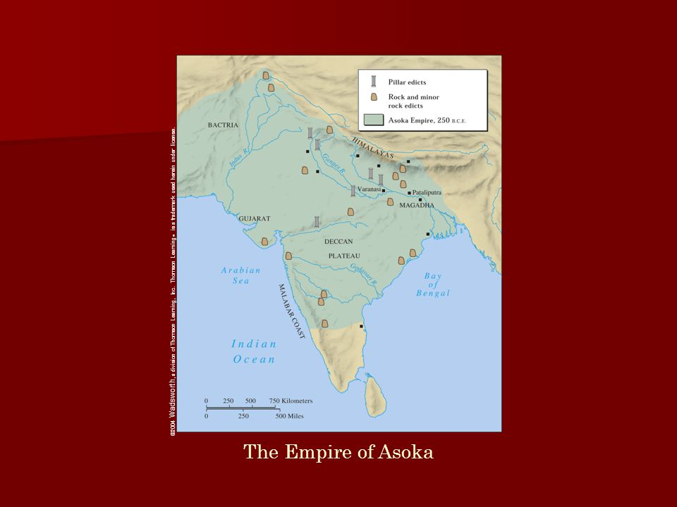 The Empire of Asoka ©2004 Wadsworth, a division of Thomson Learning, Inc.