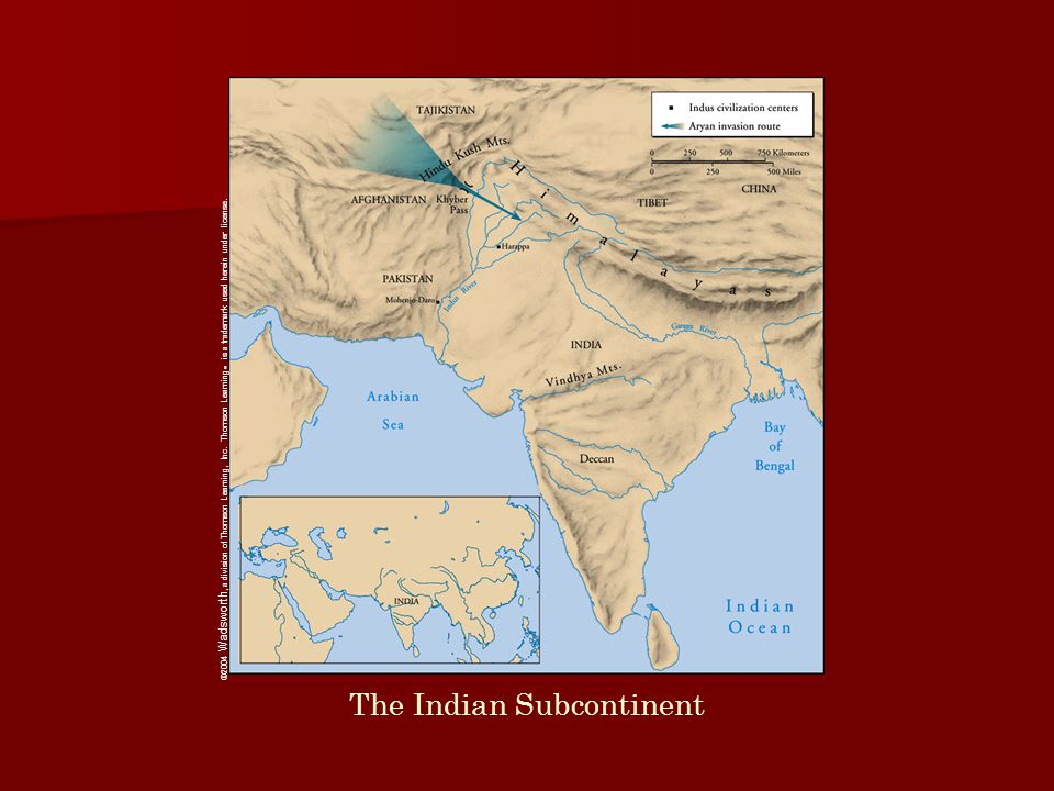 The Indian Subcontinent ©2004 Wadsworth, a division of Thomson Learning, Inc.