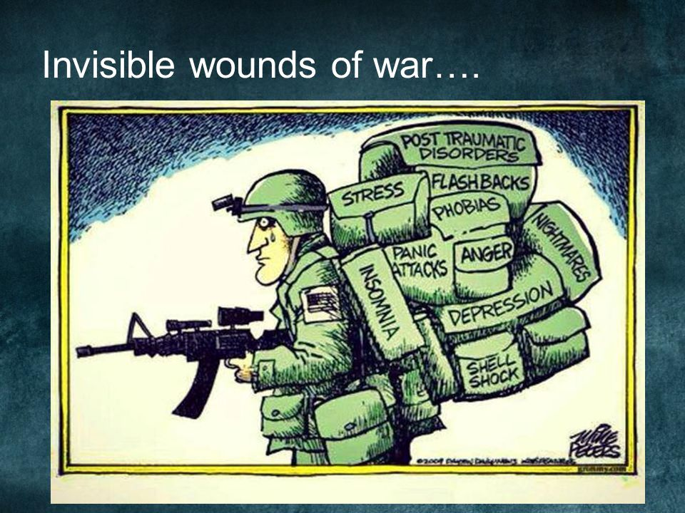 Invisible wounds of war….