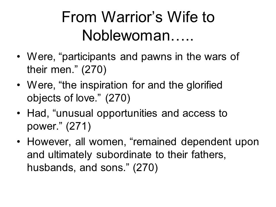 From Warrior's Wife to Noblewoman…..