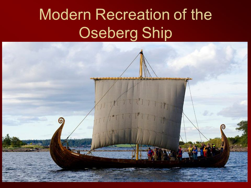 Modern Recreation of the Oseberg Ship