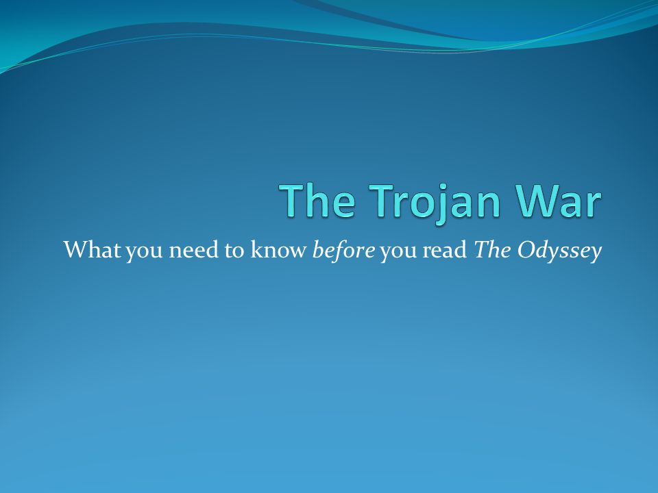 What you need to know before you read The Odyssey