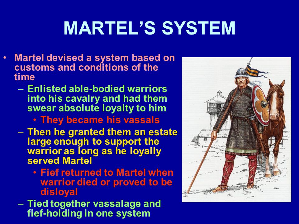 FEUDAL OBLIGATIONS V Vassals had two economic obligations –Relief Paid to a lord whenever a vassal died and his son inherited the fief Amount was usually about one year's revenue from the fief –Aid Supplementary revenue in emergency situations –Knighting, marriage, new projects, etc.