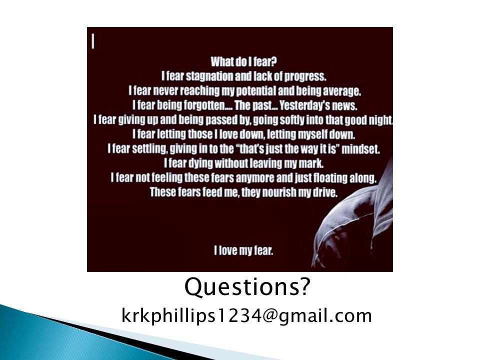 Questions krkphillips1234@gmail.com