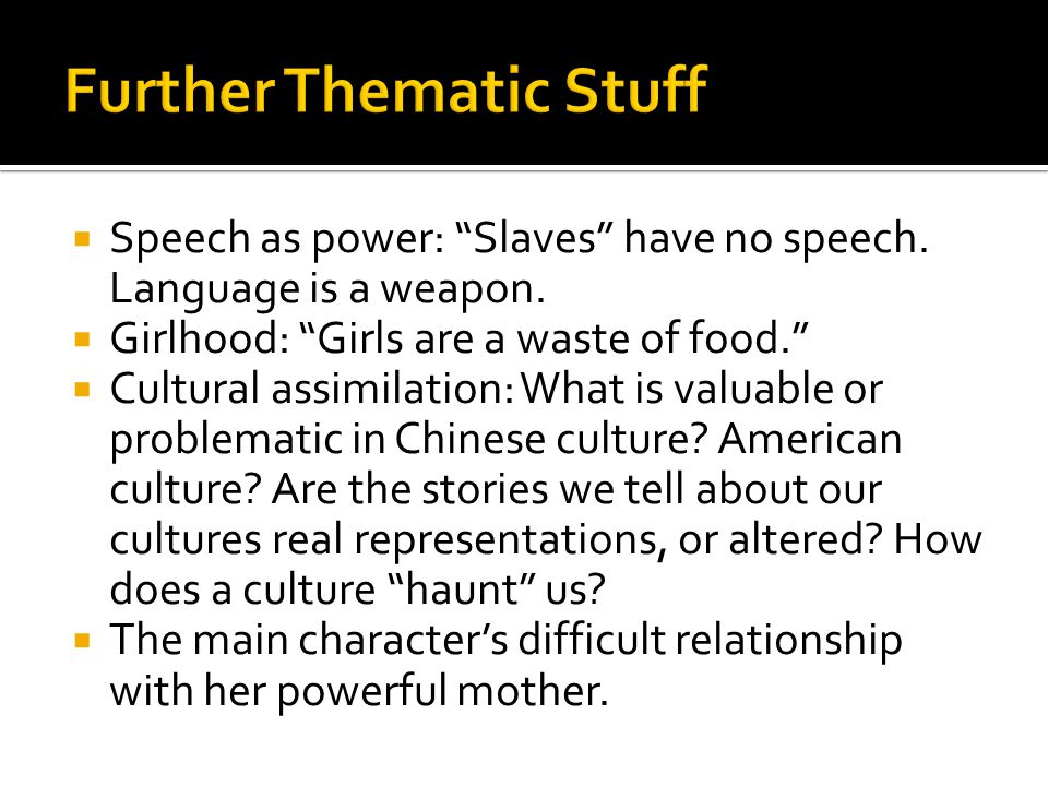  Speech as power: Slaves have no speech. Language is a weapon.