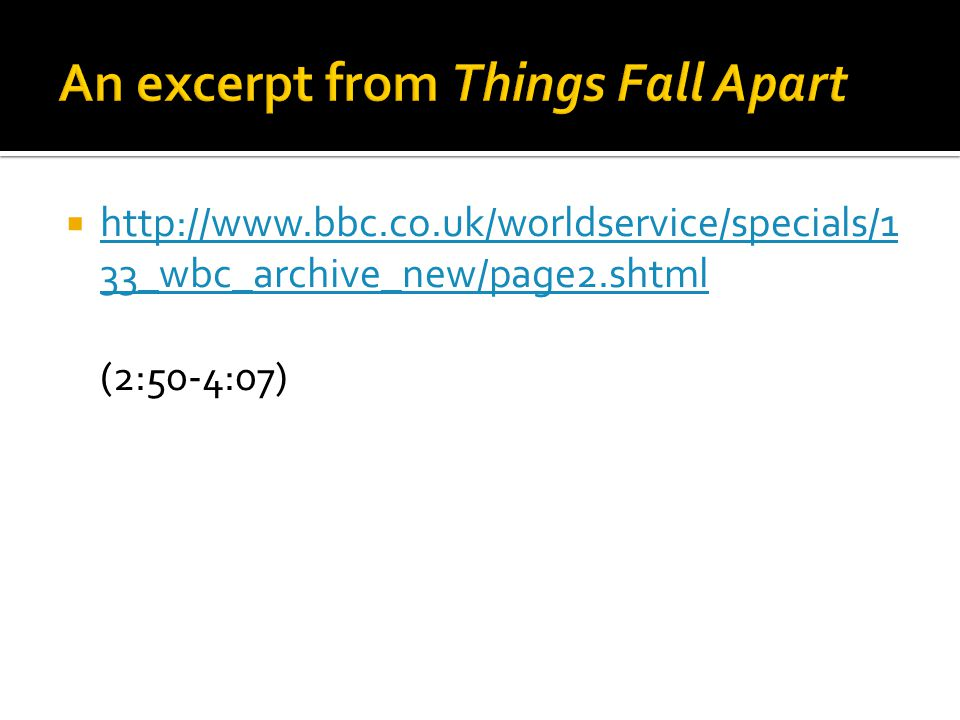  http://www.bbc.co.uk/worldservice/specials/1 33_wbc_archive_new/page2.shtml http://www.bbc.co.uk/worldservice/specials/1 33_wbc_archive_new/page2.shtml (2:50-4:07)