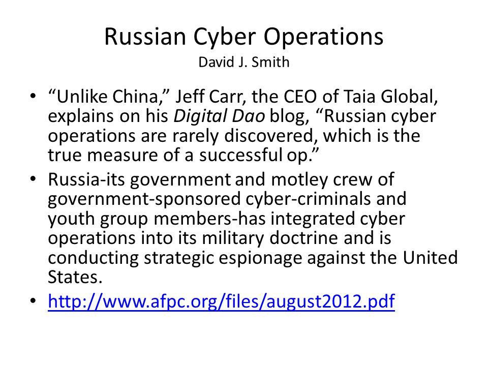 Russian Cyber Operations David J.