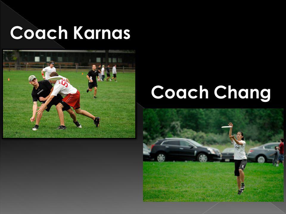 Coach Chang Coach Karnas