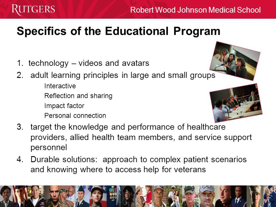 Robert Wood Johnson Medical School Specifics of the Educational Program 1.