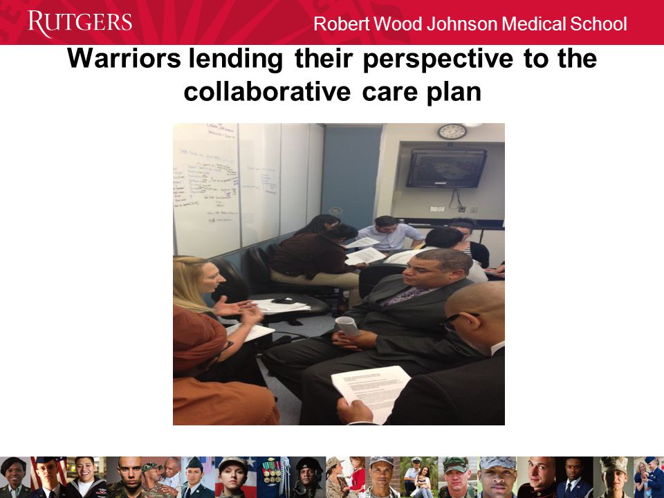 Robert Wood Johnson Medical School Warriors lending their perspective to the collaborative care plan