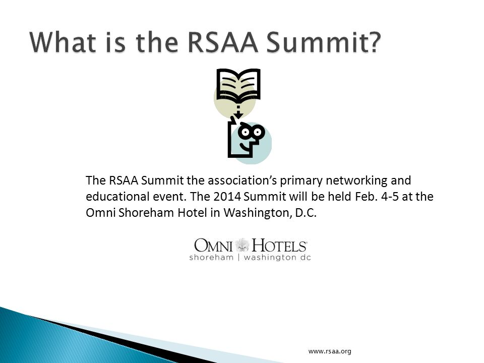 The RSAA Summit the association's primary networking and educational event.