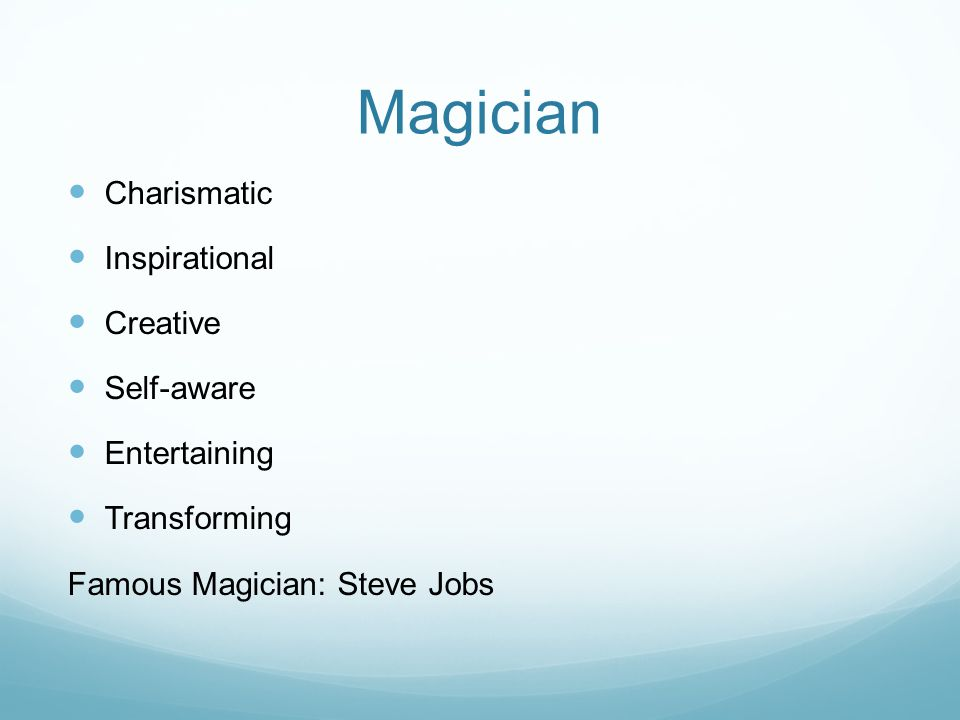 Magician Charismatic Inspirational Creative Self-aware Entertaining Transforming Famous Magician: Steve Jobs