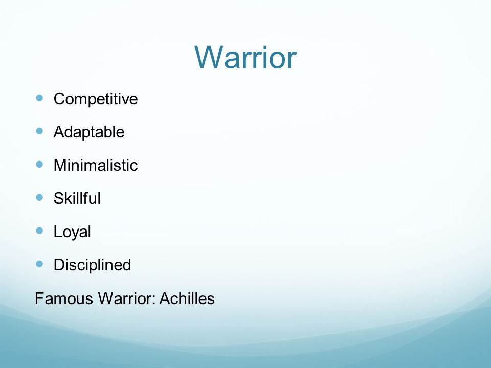 Warrior Competitive Adaptable Minimalistic Skillful Loyal Disciplined Famous Warrior: Achilles