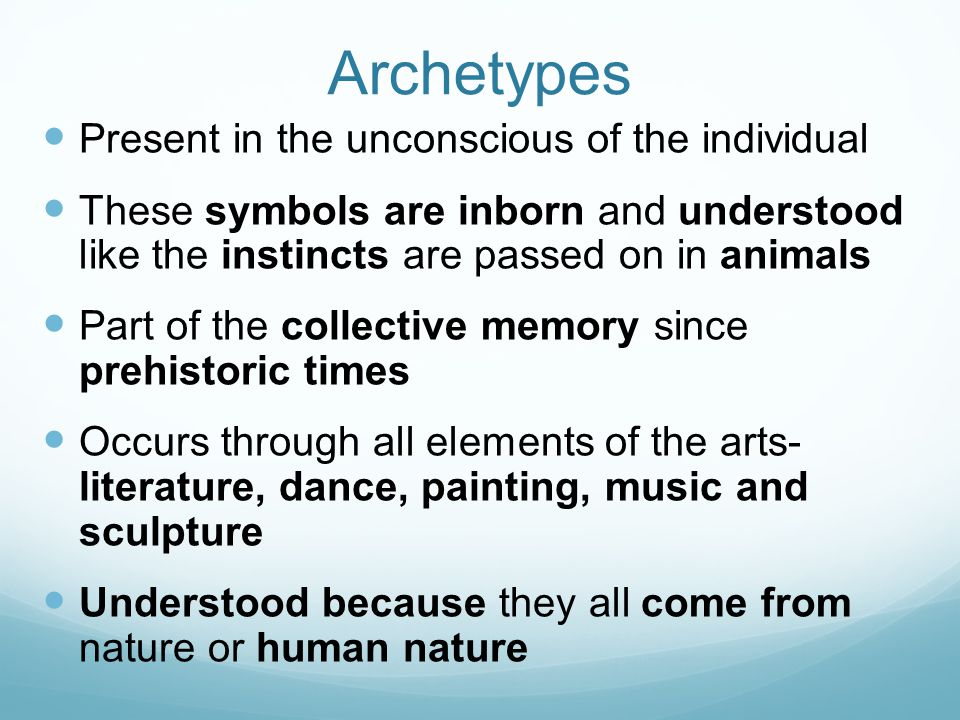 Jung's Outline for Archetypes The Self: regulating center of the psyche (human soul/mind/spirit) and facilitator of individuation (personality) The Shadow: darkness w/in us.