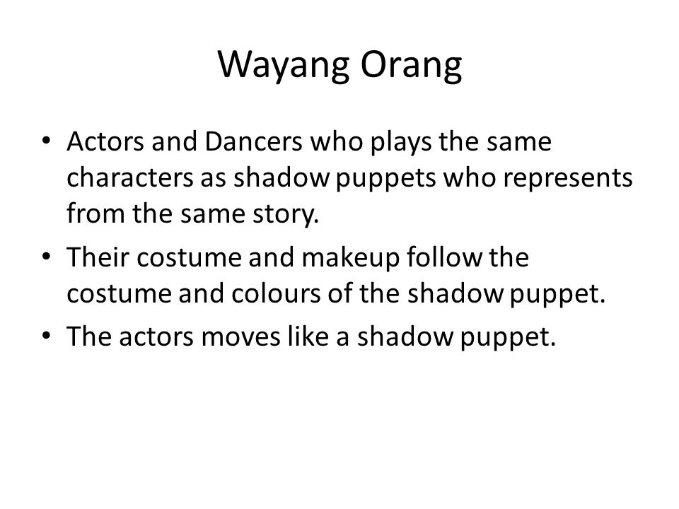 Wayang Orang Actors and Dancers who plays the same characters as shadow puppets who represents from the same story.