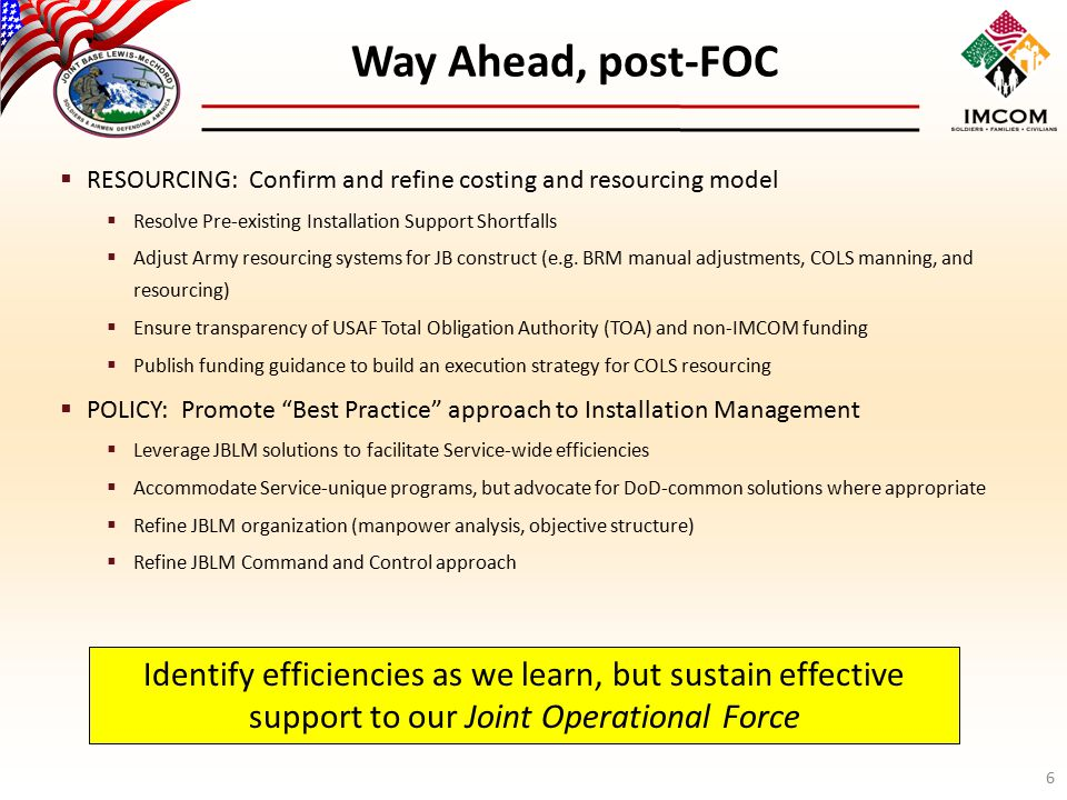  RESOURCING: Confirm and refine costing and resourcing model  Resolve Pre-existing Installation Support Shortfalls  Adjust Army resourcing systems