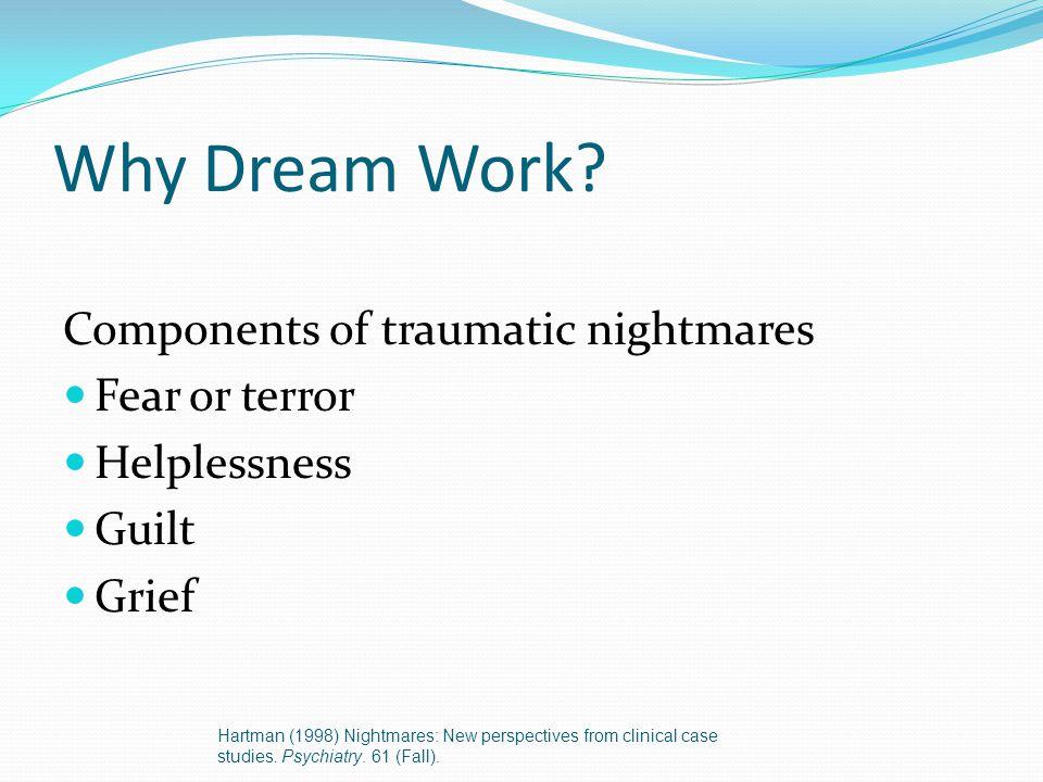 Why Dream Work.