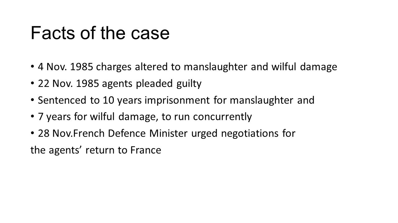 Facts of the case 4 Nov. 1985 charges altered to manslaughter and wilful damage 22 Nov.