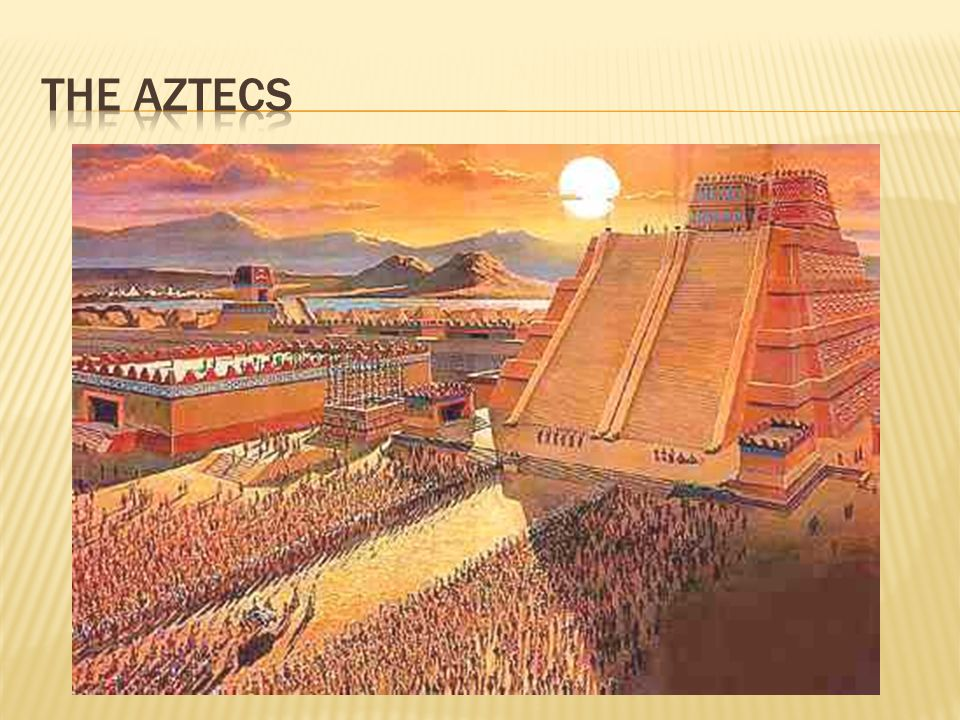  Where did Aztecs come from.