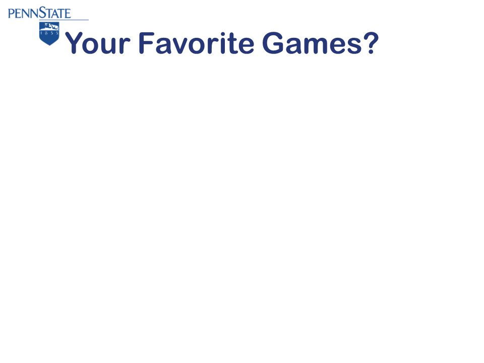 Your Favorite Games?